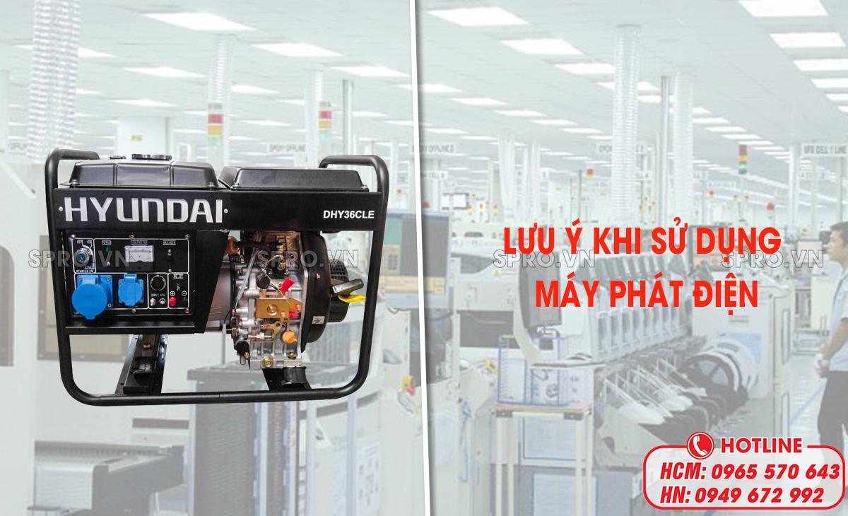 lưu ý khi sử dụng máy phát điện hyundai